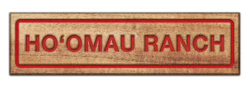 HO'OMAU RANCH,  South Kona - Hawai'i Island